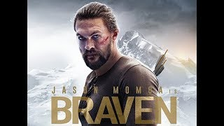 Braven Official Trailer #1 2018 | Jason Momoa | Action Movie HD