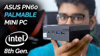 ASUS PN60: Awesomely Small Mini PC!