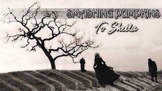 Smashing Pumpkins - To Sheila (HLC Piano & Strings Version)