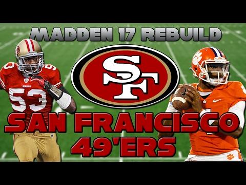 Madden 17 Rebuild | San Francisco 49ers | DESHAUN WATSON?!