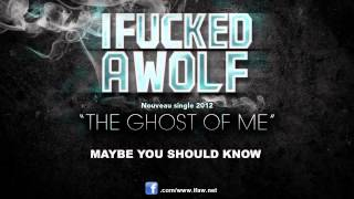 "I F*cked a Wolf - ""The Ghost of Me"" Official Lyric Video"