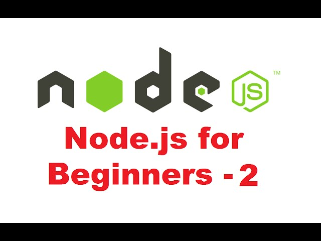 Node.js Tutorial for Beginners 2 - How to Install Node.js with NPM on Windows