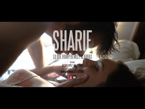 SHARIF - LO QUE ROMPEN MIS PALABRAS