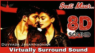 Seeti Maar | 8D Audio Song | DJ | Allu Arjun | Devi Sri Prasad 8D Songs