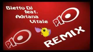 Bietto Feat. Adriana Vitale Pulcino Pio Remix.mp3