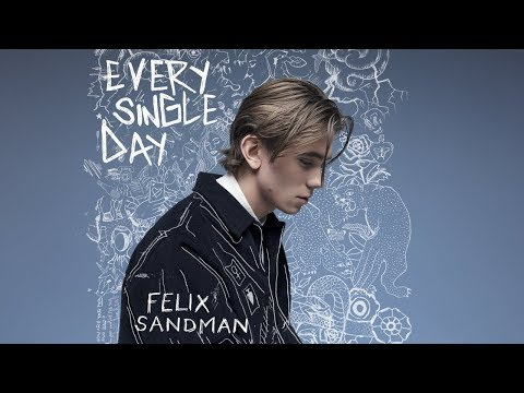 Felix Sandman - Every Single Day (Audio)