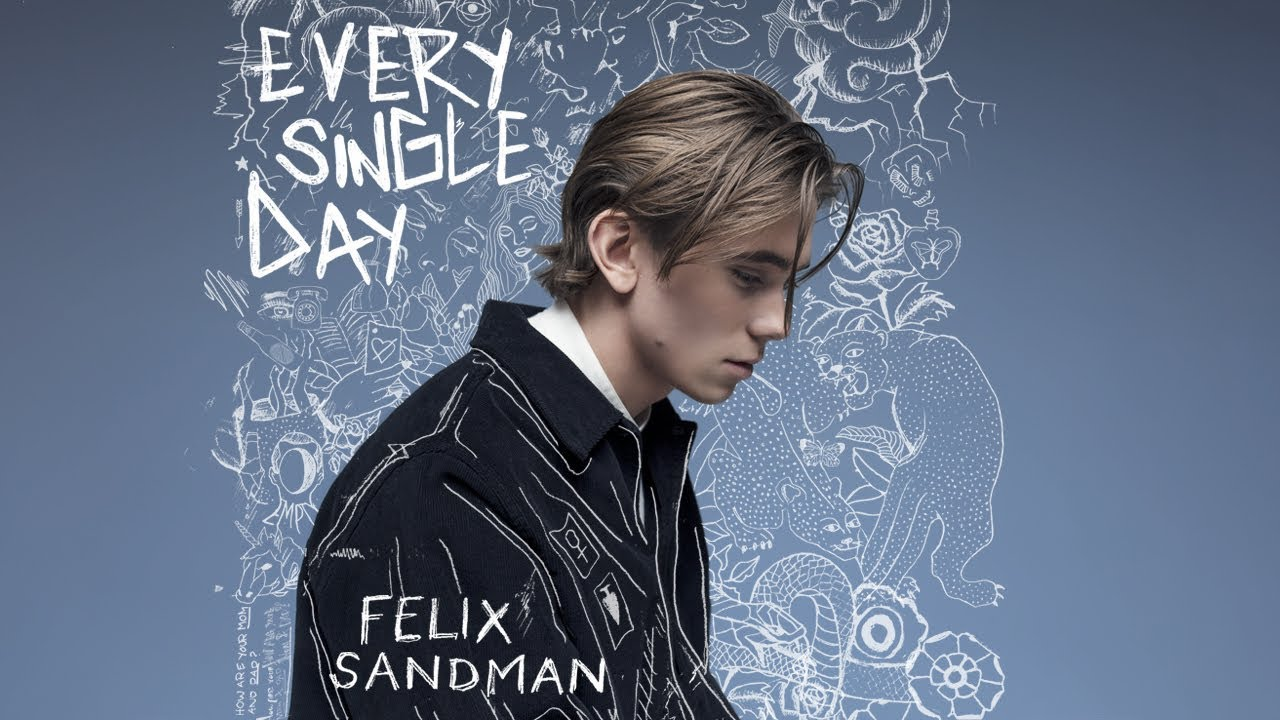felix-sandman-every-single-day-audio-ten-music-group