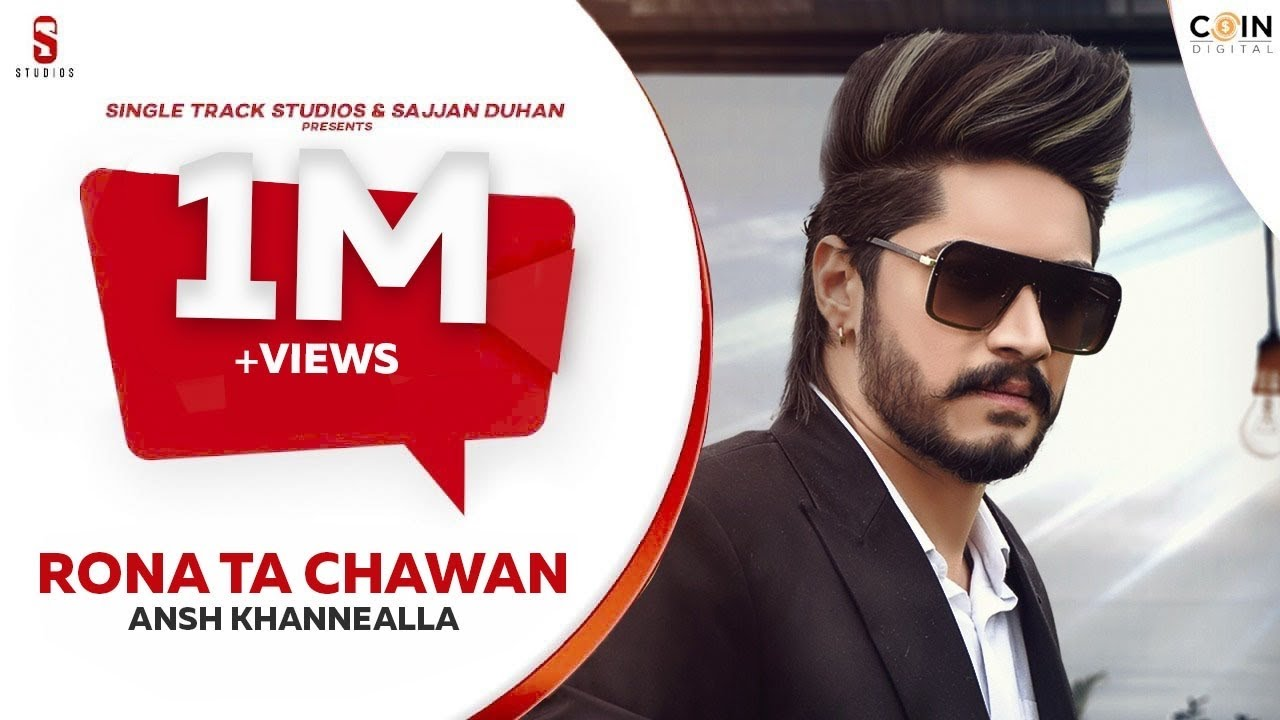 New Punjabi Songs 2020 | Rona Tan Chahwan | Ansh KhanneAlla Latest Punjabi Song|Coin Digital