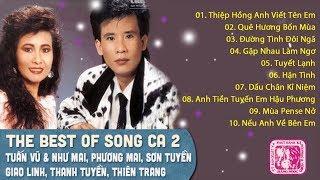 ĐỈNH CAO SONG CA NHẠC VÀNG XƯA BẤT HỦ - TIẾNG HÁT DANH CA TUẤN VŨ, GIAO LINH, THANH TUYỀN, SƠN TUYỀN