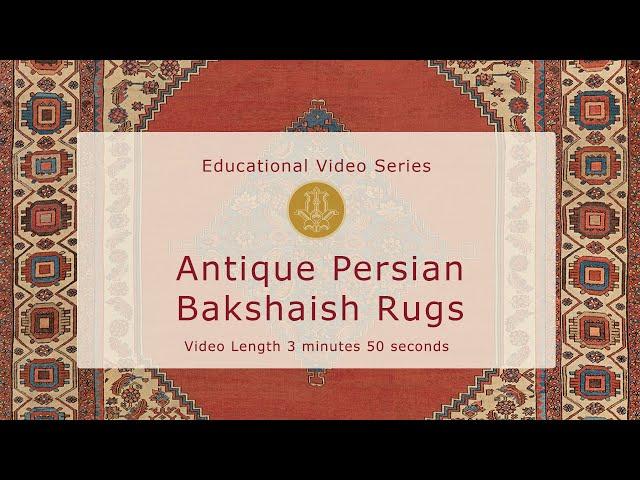 The History & Design of Antique Persian Bakshaish Carpets