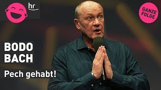 "Bodo Bach: ""Pech gehabt!"""