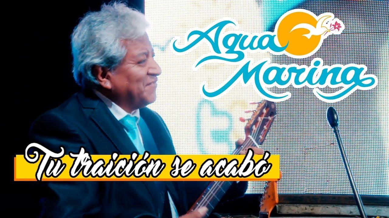 agua-marina-tu-traicion-se-acabo-agua-marina-oficial-1514416417