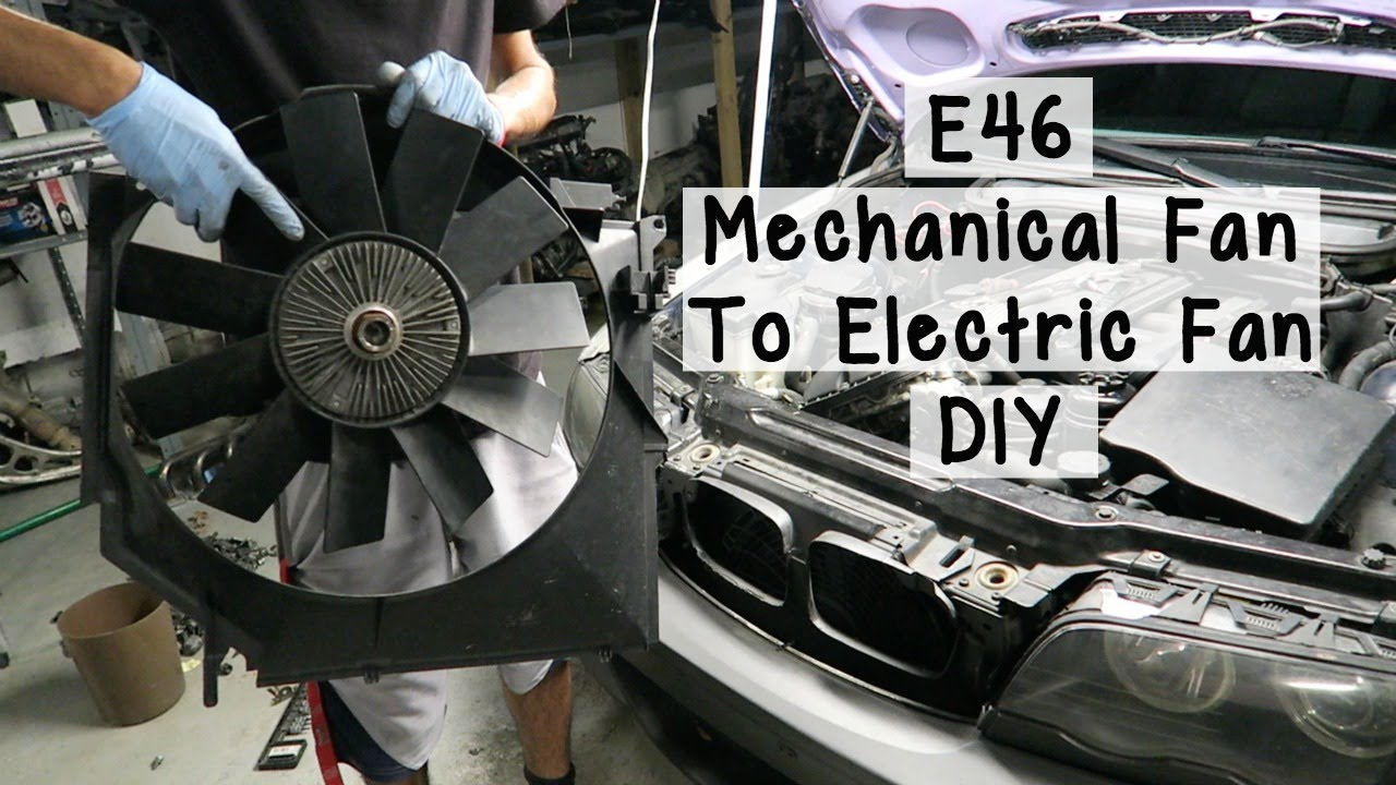 bmw e46 mechanical fan to electric fan diy