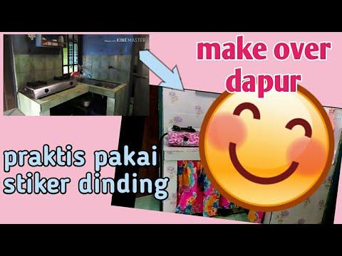 Make Over Dapur lusuh Menggunakan Stiker Dinding