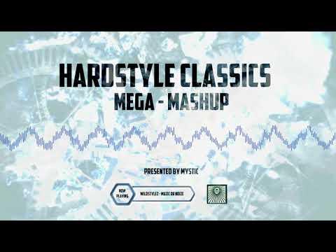 The Ultimate Hardstyle Mega Mash-Up 2018 ► Presented by Mystic