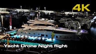 Yacht Drone (Night Flight)  [4K]