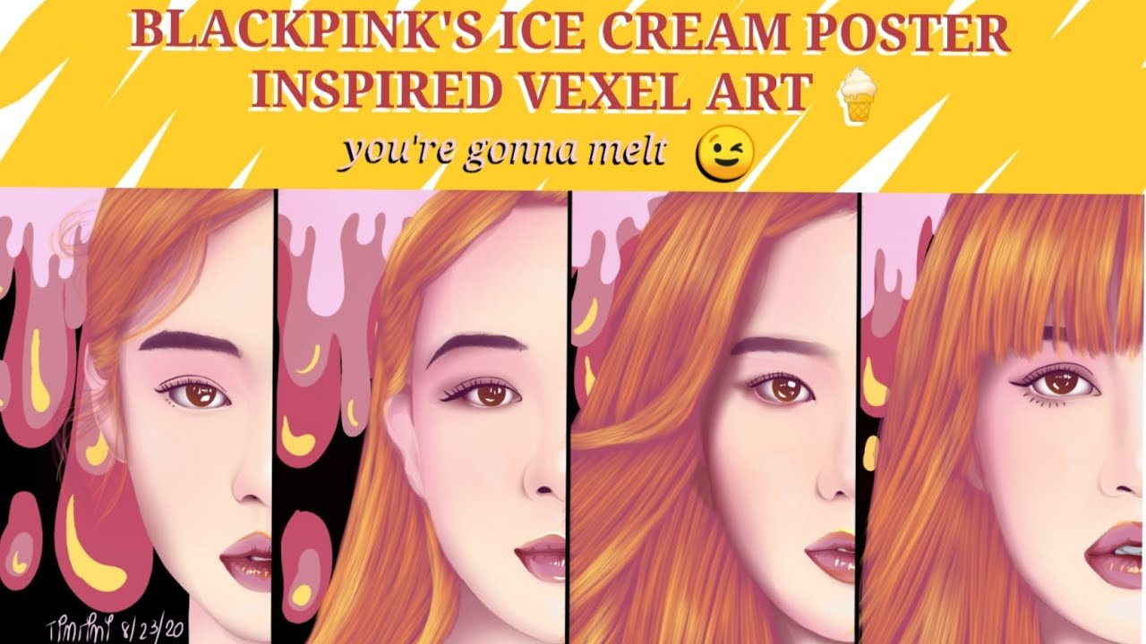 Blackpink S Ice Cream Teaser Poster Inspired Fanart Vexelart Using Autodesk Sketchbook San Check Youtube