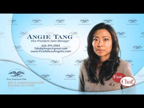 Angie Tang - Fast Chat - First American Title