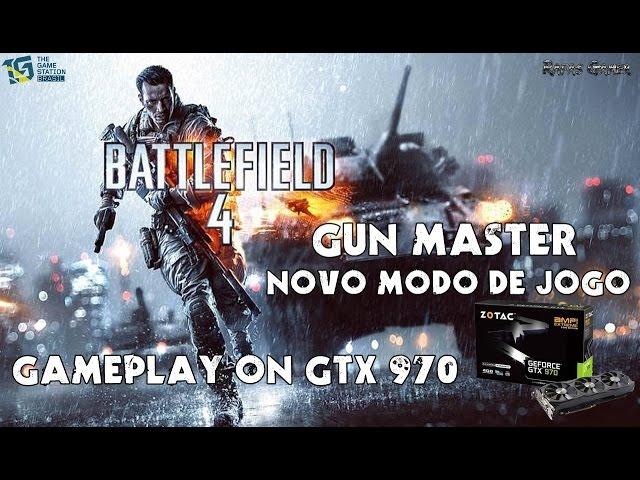 Battlefield 4 - Gun Master | Gameplay on GTX 970