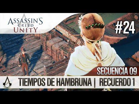 Assassin's Creed Unity | Guía en Español Walkthrough | Secuencia 9 | Tiempos de hambruna |1| 100%