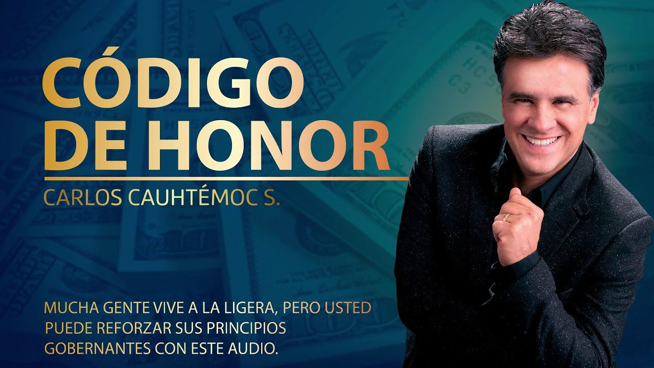 CÓDIGO DE HONOR Carlos Cuautemoc S. Conferencia