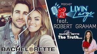 Former Bachelorette Reality Star Exposes Truths About Show w/ Robert Graham