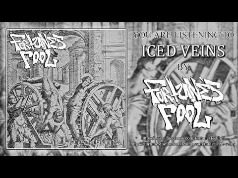 Fortunes Fool - Iced Veins (2017)