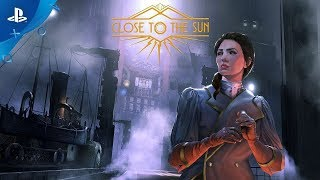 Close to the Sun | Building the Helios | PS4