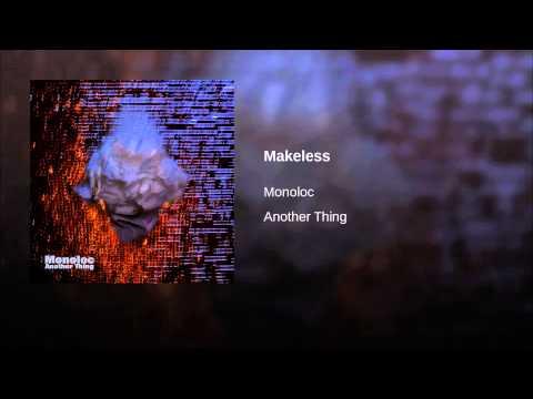 Makeless