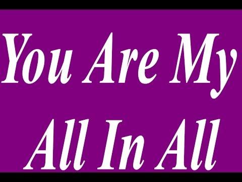 You Are My All In All - Karaoke - Always Glorify God!