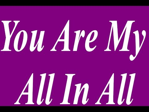 You Are My All In All - Karaoke - Always Glorify God!
