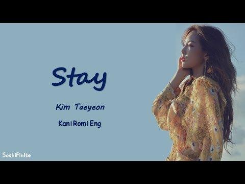 Taeyeon – STAY Lyrics Kan|Rom|Eng