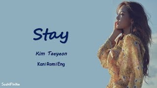Gambar cover Taeyeon – STAY Lyrics Kan|Rom|Eng