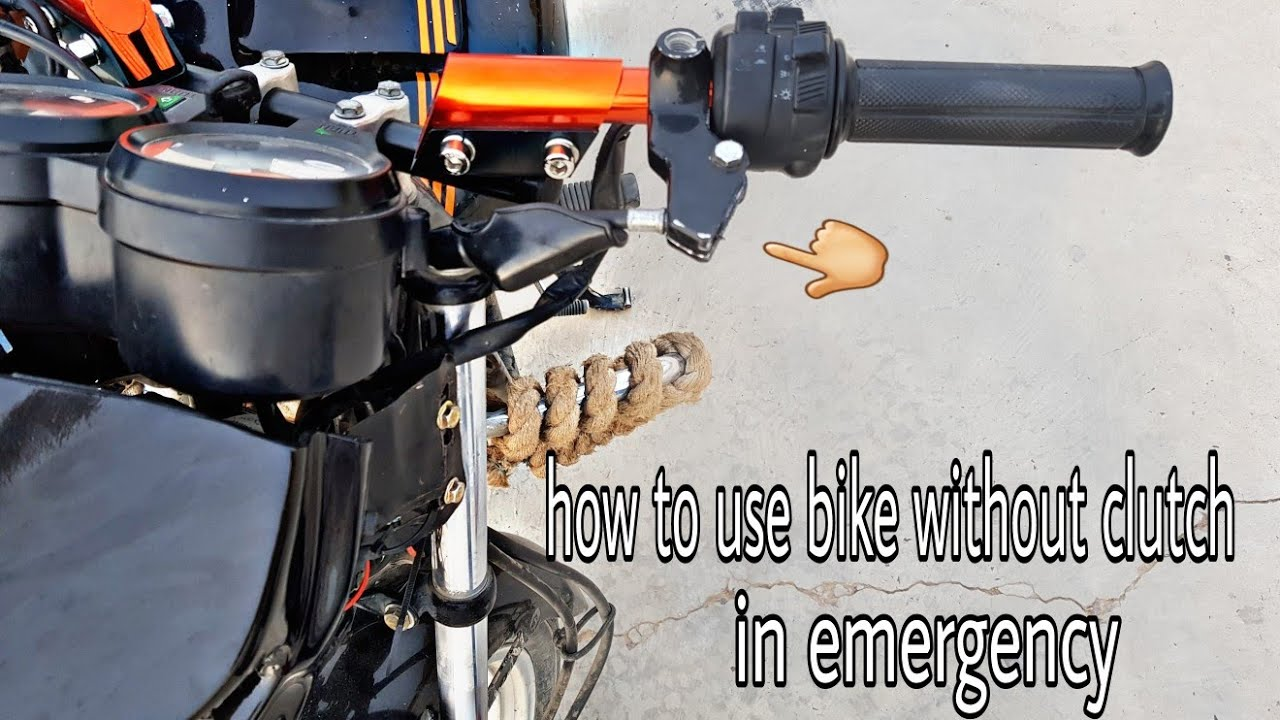 how to start a bike without clutch