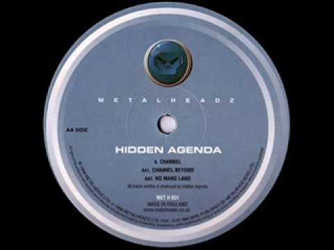 Hidden Agenda - Channel