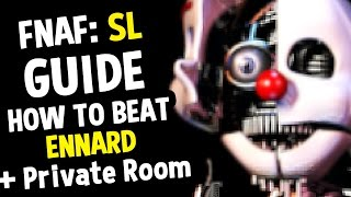 FNAF Sister Location GUIDE HOW TO BEAT ENNARD HOW TO BEAT PRIVATE ROOM For The FAKE ENDING