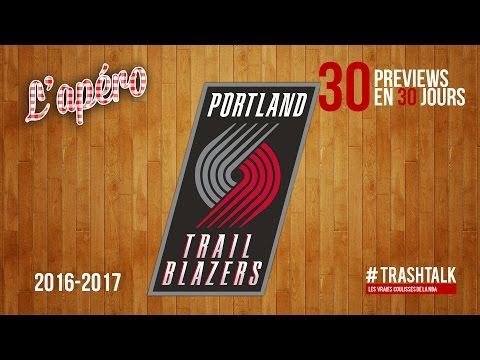 Apéro TrashTalk - Preview saison 2016/17 : Portland Trail Blazers