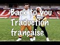 Louis Tomlinson feat. Bebe Rexha. | BACK TO YOU - traduction française