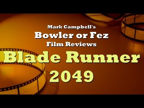 Blade Runner 2049 Review—Fez or Bowler?