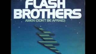 Flash Brothers - Amen (Don