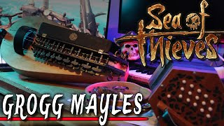 Sea of Thieves - sea chanty :  Grogg Mayles cover by @banjoguyollie
