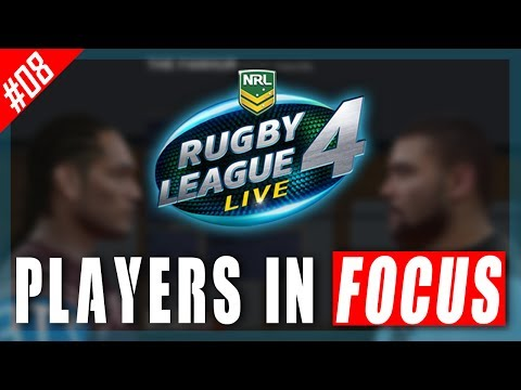 RUGBY LEAGUE LIVE 4 – PLAYERS IN FOCUS #08