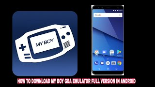 Gambar cover HOW TO DOWNLOAD MY BOY GBA EMULATOR FULL VERSION IN ANDROID||MY BOY GBA EMULATOR||DOWNLOAD