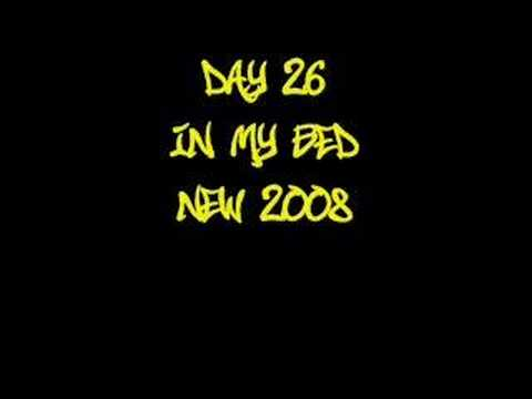 In My Bed - Day 26 *New 2008*