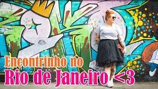 Encontrinho no Rio de Janeiro - dia 25 10