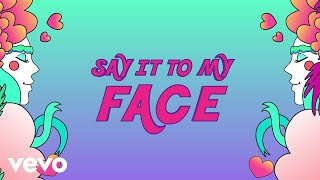 Download Maty Noyes - Say It To My Face (Lyric Video) Mp3 and Videos