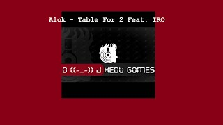 Baixar Alok - Table For 2 Feat. IRO (Remix DJ Hedu Gomes)