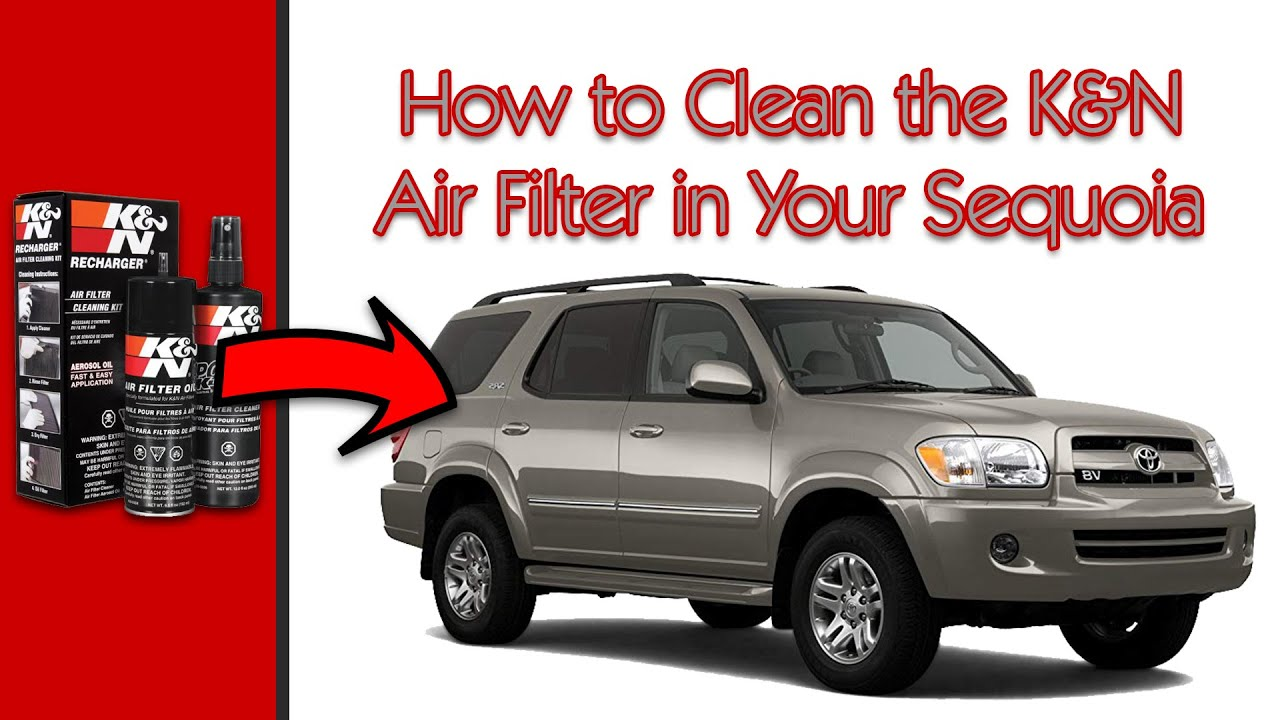 2005 toyota sequoia how to clean reusable k n lifetime air filter youtube