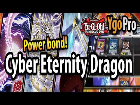 Cyber Eternity Dragon (YgoPro) - POWER BOND & QUICK-PLAY FUSION! Oh my.. =3