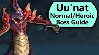 Uu'nat Guide - Normal and Heroic Uu'nat Crucible of Storms Boss Guide